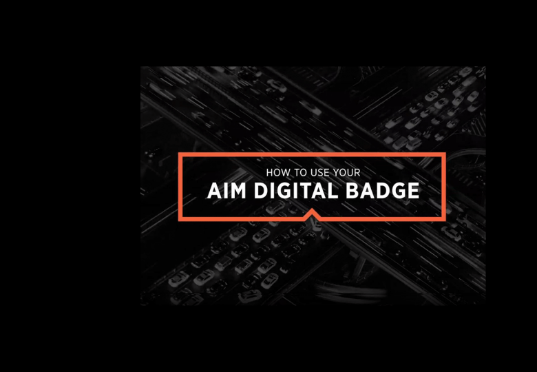 How to use your AIM Digital Badge